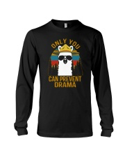 ONLY YOU CAN PREVENT DRAMA Long Sleeve Tee thumbnail