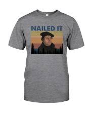 NAILED IT Classic T-Shirt front