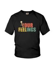 FUCK YOUR FEELINGS VINTAGE Youth T-Shirt thumbnail