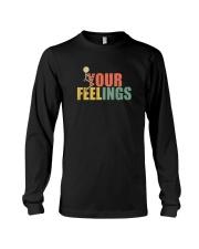 FUCK YOUR FEELINGS VINTAGE Long Sleeve Tee thumbnail