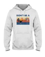 DON'T BE A COCK AND SUCKER Hooded Sweatshirt thumbnail