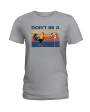 DON'T BE A COCK AND SUCKER Ladies T-Shirt thumbnail