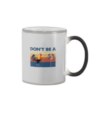 DON'T BE A COCK AND SUCKER Color Changing Mug thumbnail