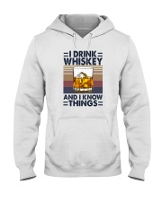I DRINK WHISKEY AND I KNOW THINGS Hooded Sweatshirt thumbnail