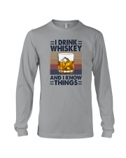I DRINK WHISKEY AND I KNOW THINGS Long Sleeve Tee thumbnail