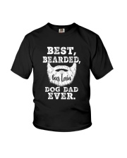 BEST BEARDED BEER LOVIN' DOG DAD EVER Youth T-Shirt thumbnail