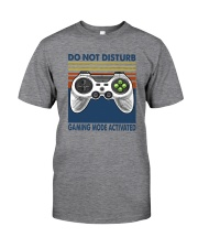 DO NOT DISTURB GAMING MODE ACTIVATED Classic T-Shirt front