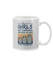 SOME GIRLS GO CANNING AND DRINK TOO MUCH Mug thumbnail