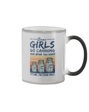 SOME GIRLS GO CANNING AND DRINK TOO MUCH Color Changing Mug thumbnail