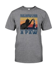 I REACHED FOR A HAND AND FOUND A PAW Classic T-Shirt front