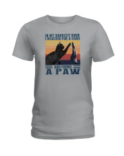 I REACHED FOR A HAND AND FOUND A PAW Ladies T-Shirt thumbnail