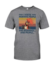 I HATE MORNING PEOPLE CHICKEN Classic T-Shirt front