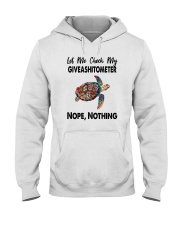GIVEASHITOMETER NOPE NOTHING TURTLE Hooded Sweatshirt tile