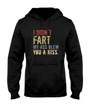 I DIDN'T FART MY ASS BLEW YOU A KISS Hooded Sweatshirt thumbnail