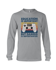 EDUCATION IS IMPORTANT GAMING IS IMPORTANTER Long Sleeve Tee thumbnail