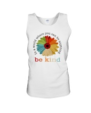 WHERE YOU CAN BE ANYTHING BE KIND Unisex Tank thumbnail