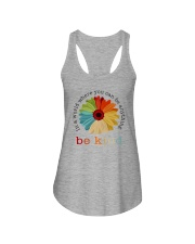 WHERE YOU CAN BE ANYTHING BE KIND Ladies Flowy Tank thumbnail