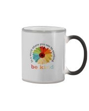 WHERE YOU CAN BE ANYTHING BE KIND Color Changing Mug thumbnail