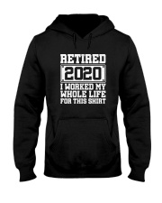 I WORKED MY WHOLE LIFE FOR THIS SHIRT Hooded Sweatshirt thumbnail