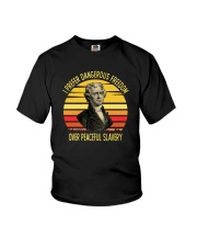 I PREFER DANGEROUS FREEDOM OVER PEACEFUL SLAVERY Youth T-Shirt thumbnail