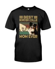 BEST Border Collie MOM EVER s Classic T-Shirt front