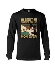 BEST Border Collie MOM EVER s Long Sleeve Tee thumbnail