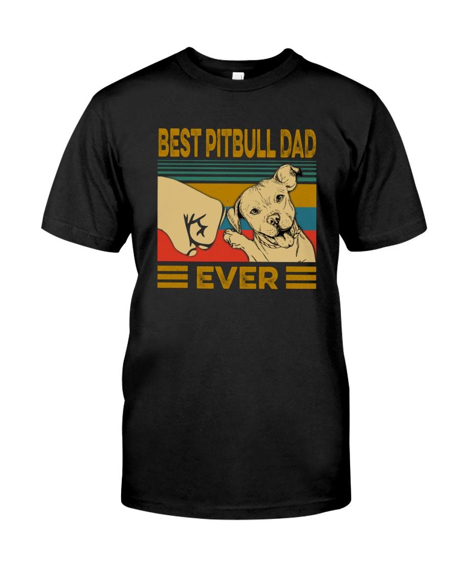 BEST PITBULL DAD EVER Classic T-Shirt