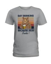DAY DRINKING 2020 SUCKS BEER BEAR Ladies T-Shirt thumbnail