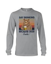 DAY DRINKING 2020 SUCKS BEER BEAR Long Sleeve Tee thumbnail