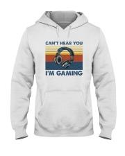 CAN'T HEAR YOU I'M GAMING Hooded Sweatshirt thumbnail