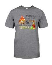 THE CAMPFIRE WAS LIT AND THERE WAS TEQUILA Classic T-Shirt front