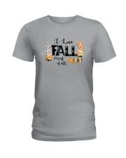I LOVE FALL MOST OF ALL Ladies T-Shirt thumbnail