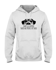DON'T GO OUTSIDE PEOPLE OUT THERE DOG Hooded Sweatshirt thumbnail