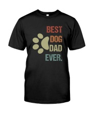 BEST DOG DAD EVER VINTAGE Classic T-Shirt front