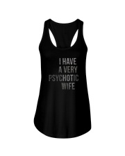I HAVE A VERY PSYCHOTIC WIFE Ladies Flowy Tank thumbnail