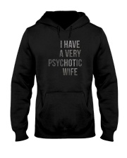I HAVE A VERY PSYCHOTIC WIFE Hooded Sweatshirt thumbnail