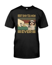 BEST Shih tzu MOM EVER Classic T-Shirt front
