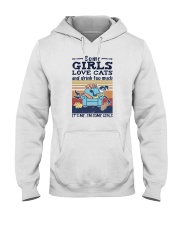 SOME GIRLS LOVE CATS AND DRINK TOO MUCH Hooded Sweatshirt thumbnail