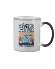 SOME GIRLS LOVE CATS AND DRINK TOO MUCH Color Changing Mug thumbnail