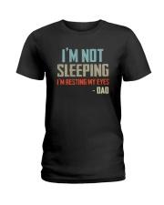 I'M NOT SLEEPING I'M RESTING MY EYES Ladies T-Shirt thumbnail