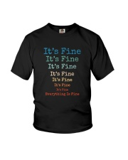 IT'S FINE EVERYTHING IS FINE Youth T-Shirt thumbnail