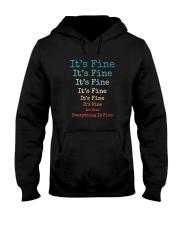 IT'S FINE EVERYTHING IS FINE Hooded Sweatshirt thumbnail