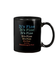 IT'S FINE EVERYTHING IS FINE Mug thumbnail