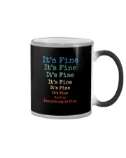 IT'S FINE EVERYTHING IS FINE Color Changing Mug thumbnail