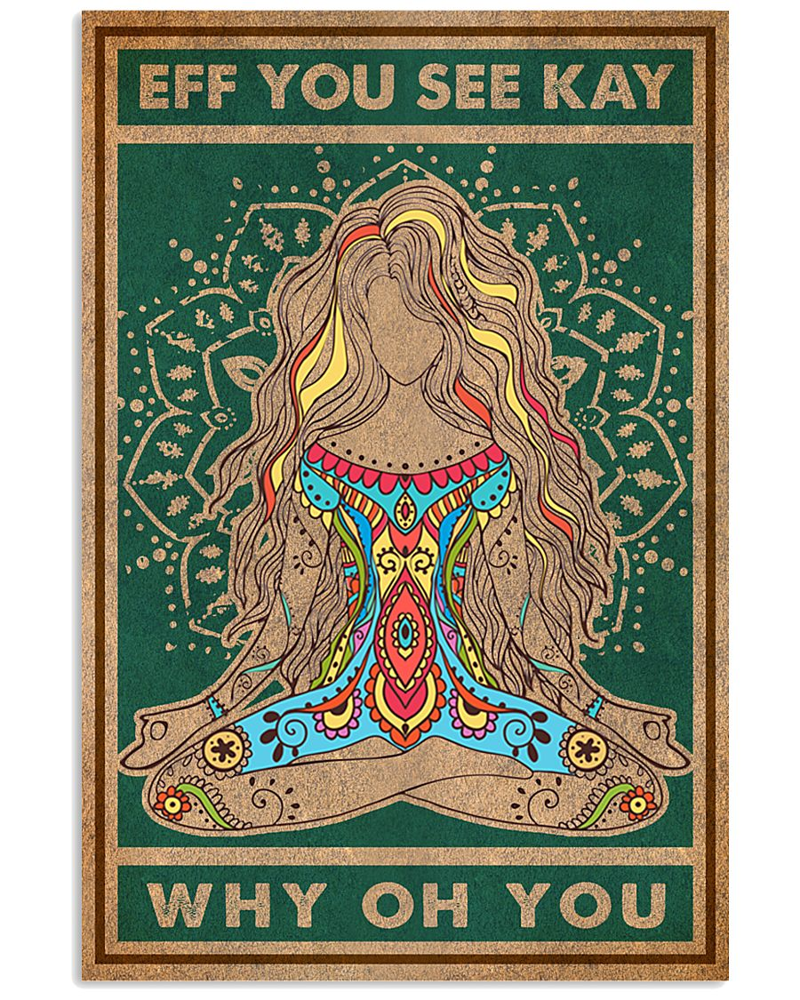 EFF YOU SEE KAY YOGA GIRL 11x17 Poster