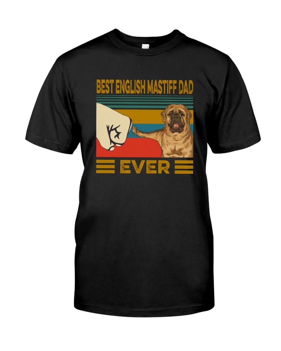 Best English Mastiff Dad Ever Classic T-Shirt