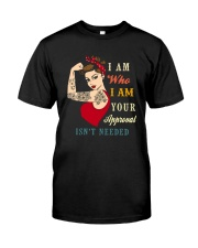 I AM WHO I AM TATTOOS Classic T-Shirt front
