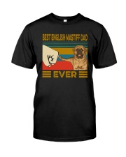 Best English Mastiff Dad Ever Classic T-Shirt front