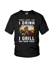 THAT'S WHAT I DO I DRINK I GRILL Youth T-Shirt thumbnail