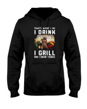 THAT'S WHAT I DO I DRINK I GRILL Hooded Sweatshirt thumbnail